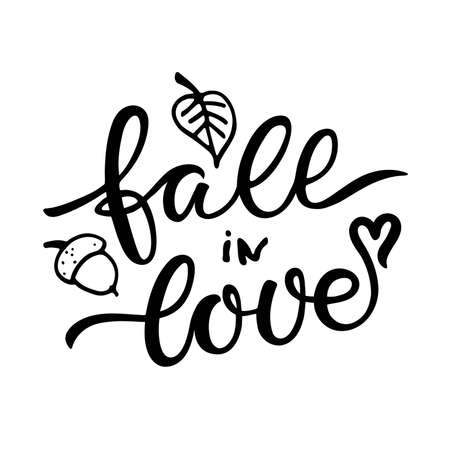 Fall in Love text. Hand written lettering on white. Calligraphic phrase with autumn sketch element. Falling leaf, acorn, heart. Modern brush quote isolated on white background. Fall Saying