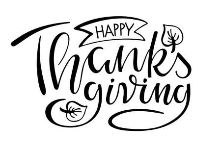 Happy Thanksgiving Handwritten lettering. Autumn celebration vector calligraphy text for Thanksgiving Day For cards, prints, invitations, t-shirt design. Black text with falling leaves sketch element