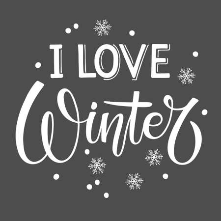 I Love Winter lettering illustration. Calligraphy with mittens, socks and hats, snowflakes. Seasonal Design. White winter sketch element on dark gray background.