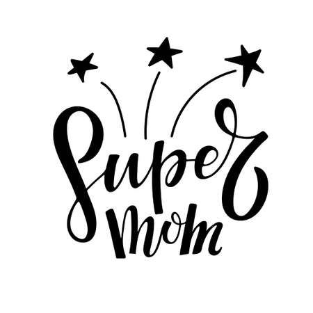 Super Mom text with salute. Mothers Day template. Vector phrase isolated on white with stars to Happy Mothers day design. Sublimation print for greeting card, mug, brochures, poster, label, sticker