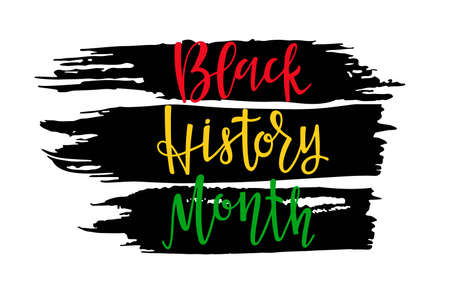 Black Sticker with Black History month lettering. American African. For Poster, card, banner, print. Handwritten lettering. February is National Black History Month. Holiday concept Ilustração