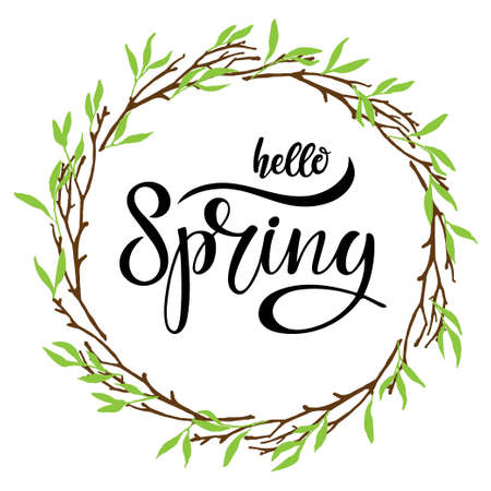 Hello spring in Branches Frame. Hand drawn Isolated wreath with text. Spring mood. Floral Design elements. Sublimation print for greeting card, banner, invitation, holiday decor, label.