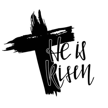 He is Risen lettering and cross. Happy Easter. Biblical background. New Testament. Black and white sketch . Hand drawn lettering. Design for easter invitation, party decor, t-shirt print.