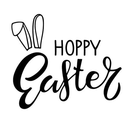 Hoppy Easter. Baby Easter. Black and white lettering with rabbit ears. Hand drawn lettering. Celebration quote for kids Easter. Sublimation print for baby clothing, family holiday decor.