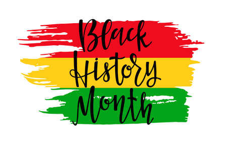 Black History Month lettering on Red Yellowe Green brush stroke. American African. For Poster, card, banner, print. Handwritten lettering. February is National Black History Month. Holiday concept Ilustração