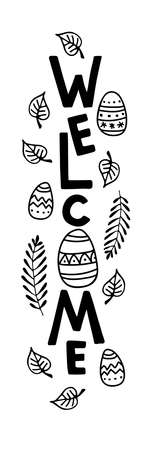 Vertical Easter Day sign. Welcome sign with easer eggs, spring branches, leaves. Front Porch Sign. Easter Welcome monochrome sign. for porch and doormat design.