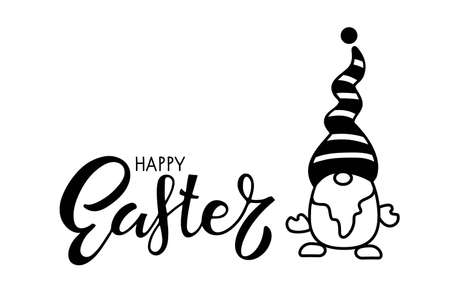 Happy Easter lettering and Gnome. Black and white vector illustration for cards, mugs, wall art decor, tshirt design, invitations. Concept in cartoon style for Easter holiday. Quote Happy Easter.