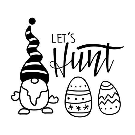 Kids Easter Card. Gnome, lettering, Easter egg sketch. Black white vector illustration for mugs, wall decor, invitation, clothing, family decor. Hand drawn brush calligraphy. Spring holiday. Ilustração