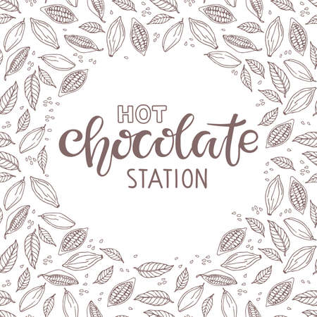 Hot Chocolate station Text with cocoa beans and leaves isolated on white background. Hot Chocolate Quote Lettering Silhouette. Wedding Hot Chocolate Bar. Cafe, restaurant Menu Christmas doodle sketch.