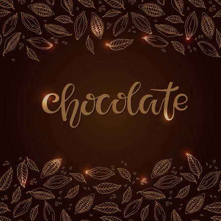 Cacao beans and leaves seamless border. Chocolate Text isolated on brown background. Shiny Chocolate Quote calligraphy Lettering. For bar, cafe, restaurant menu. Sweet food doodle sketch brown colors Ilustração