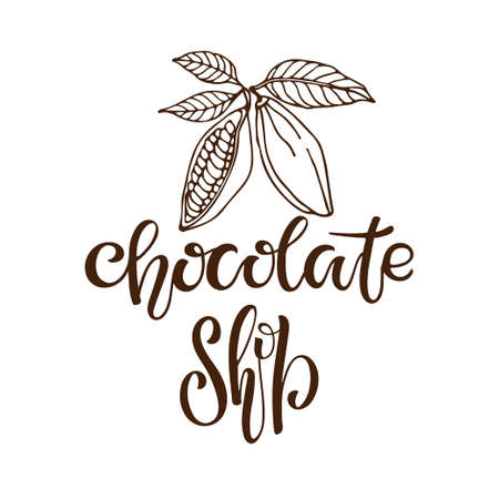 Chocolate Shop design. Brand identity concept. Handwritten text isolated with cacao fruit sketch on white. Business sign. Chocolate shop lettering sign. Ilustração