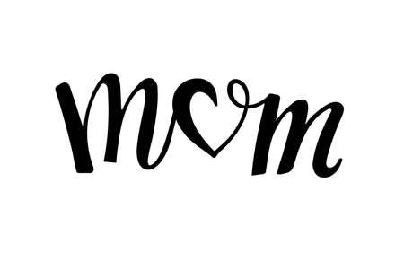 Mom text. Handwritten calligraphy illustration. Black vector text with heart. Minimalistic Mothers day card. Modern brush calligraphy lettering. Ilustração