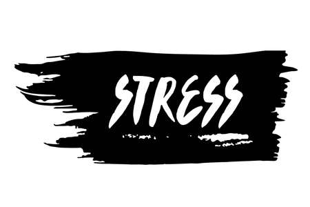 Stress text on brushstroke. Vector illustration of Stress word. Hand drawn brush lettering. Mental health. Healthcare typography quotes concept. White letter on black background