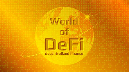 Defi - decentralized finance, text on planet earth on a gold background. Cryptocurrency financial industry bright banner. Growing sector. 向量圖像