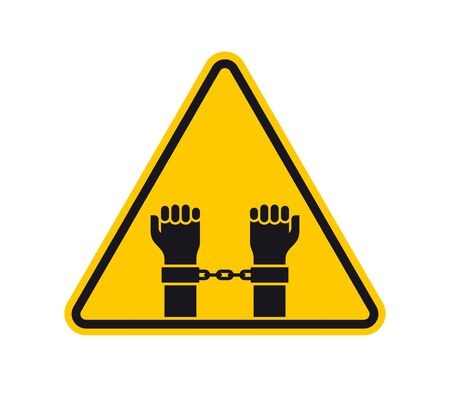 Vector yellow triangle sign - black silhouette hands in handcuffs. Isolated on white background.