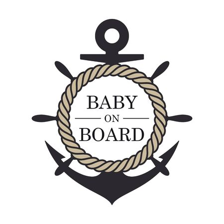 Vector stickers marine anchor with rope and text Baby on Board. Isolated on white background
