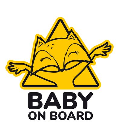 Vector yellow triangle sign sticker baby fox with text BABY ON BOARD. Isolated on white background. Vector Illustration