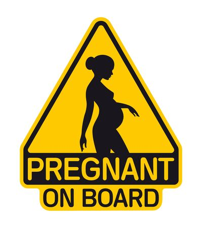 Vector yellow triangle sign with silhouette of pregnant woman and text - Pregnant on board. Isolated white background.  イラスト・ベクター素材