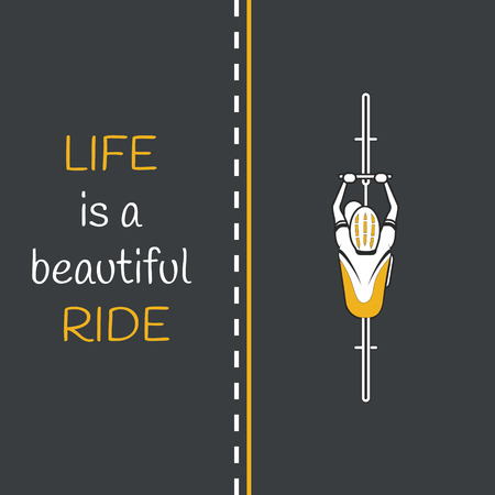 Bycicle on the road. Life is a beautiful ride quote. Grey and yellow