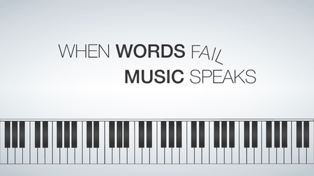 Piano template, music creative concept illustration When words fail music speaks vector
