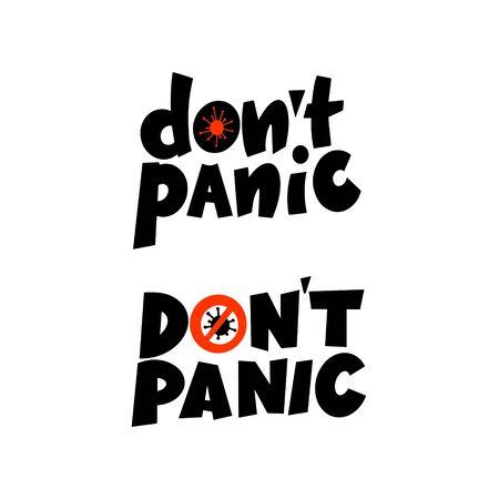 The phrase Do not panic. Handwritten lettering. Vector illustration