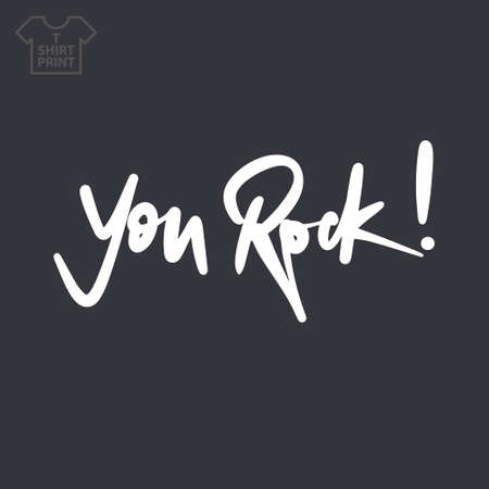 Handwritten lettering. Title You Rock Isolated on black