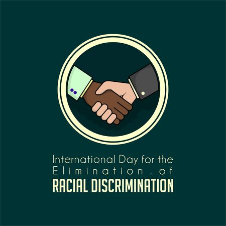 International Day for the Elimination of Racial Discrimination with handshake between white and black Ilustração