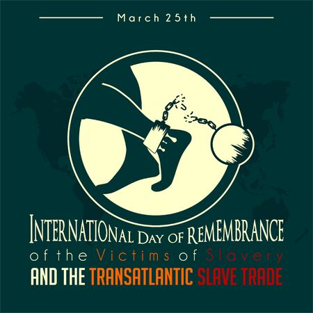 International Day of Remembrance of the Victims of Slavery and the Transatlantic Slave Trade with walking bloody foot and broken handcuffs Ilustração