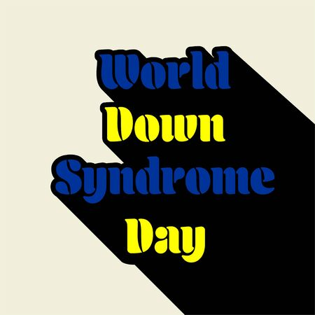 Typography for World Down Syndrome Day with shadow effect design