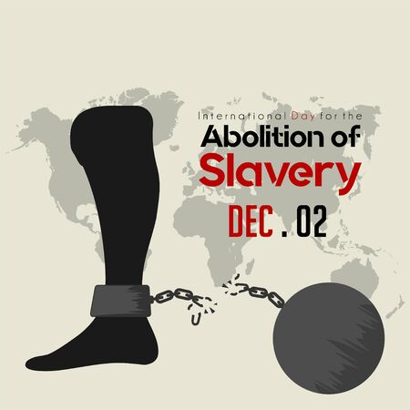 International Day for the Abolition of Slavery, Foot with broke handcuffs and iron ball