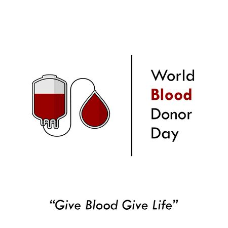 World Blood Donor Day. Blood Bag design. Transfusing blood from blood bag. Give Blood Give Life. vector illustration.