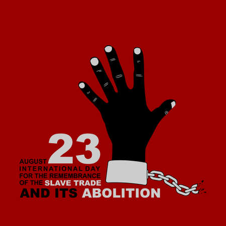 Black Hand vector Illustration. Good template for International day for the remembrance of the Slave Trade and Its Abolition design.