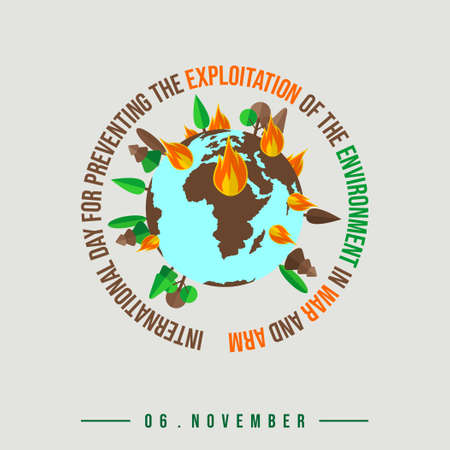 International Day for Preventing the Exploitation of the Environment in War and Armed Conflict design with burning earth vector illustration