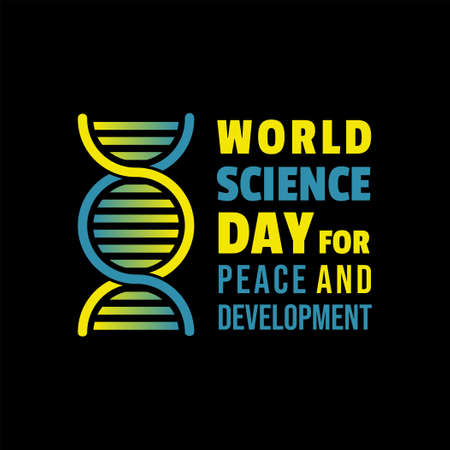 Typography design of World Science Day for Peace and Development with DNA icon.