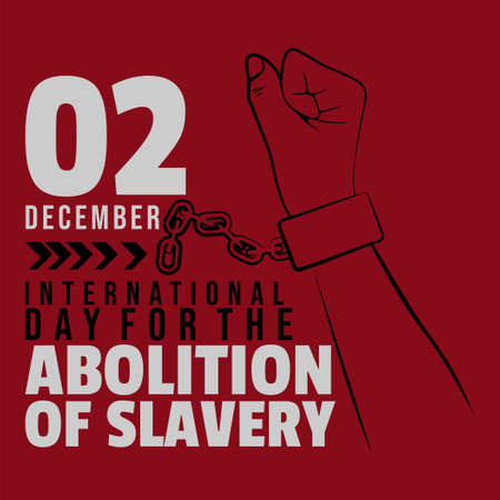 International day for the abolition of slavery design with line art of handcuffed vector illustration. Celebrate on 2 december.
