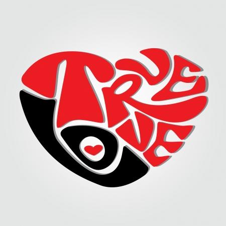 true love: true love text making an abstract heart