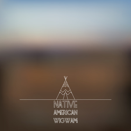 wigwam: Blurred foggy landscape background with wigwam line art