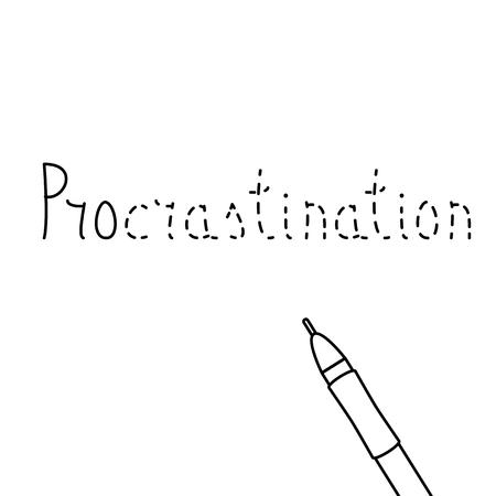 beginnings: Unfinished inscription of word Procrastination