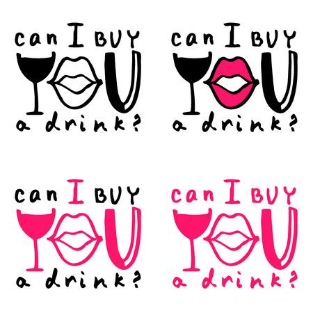 flirty: Lettering composition Can I buy you a drink? on white background Illustration