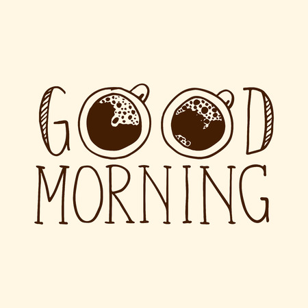 Lettering composition Good morning with two cups of coffee Illustration
