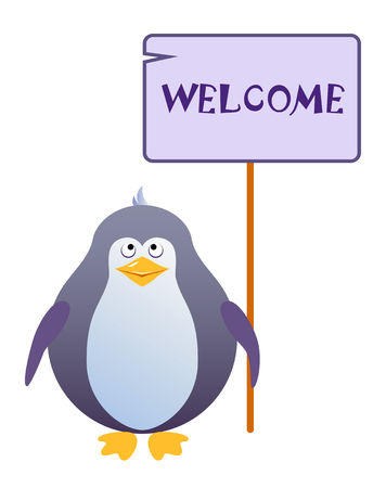 Penguin holds a sign with an inscription WELCOME. Vector illustration