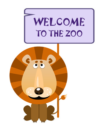 Lion holds a sign with an inscription Welcome to the zoo. Vector illustration
