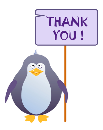 Penguin holds a sign with an inscription THANK YOU. Vector illustration