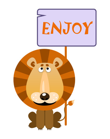 Lion holds a sign with an inscription ENJOY. Vector illustration