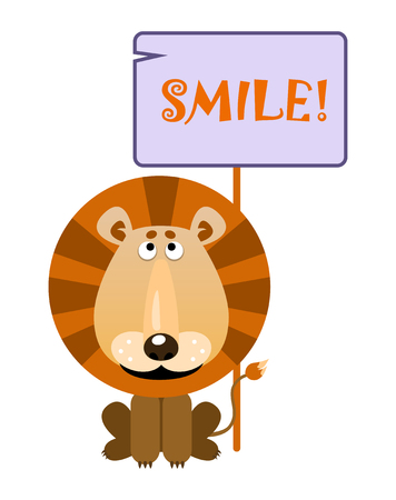 Lion holds a sign with an inscription SMILE. Vector illustration