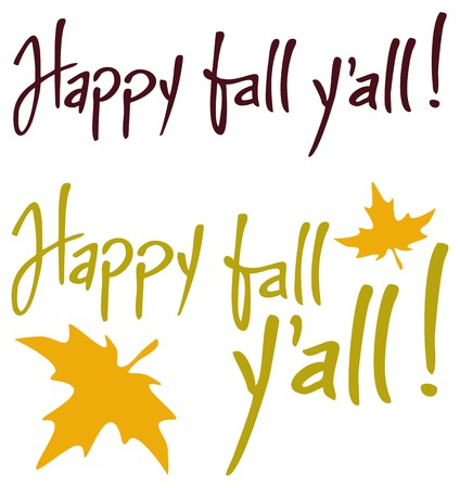 phrases: Set of the phrases Happy fall yall!. Original custom hand lettering. Design element for greeting cards, invitations, prints. Illustration