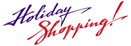 holiday shopping: Holiday Shopping text. Original custom hand lettering. Design element for advertisements, , banners, labels, prints, posters, web, presentation. Vector clip art. Illustration