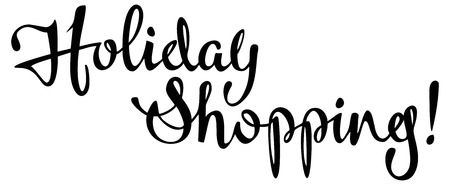 holiday shopping: Holiday Shopping text. Original custom hand lettering. Design element for advertisements, banners, labels, prints, posters, web, presentation. Vector clip art.