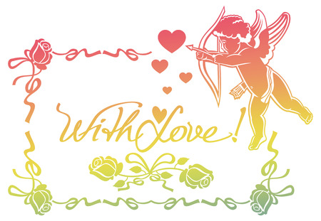 Cupid with bow hunting for hearts. Color gradient frame with Cupid, roses, hearts and artistic written text With love!. Raster clip art. Stock Photo