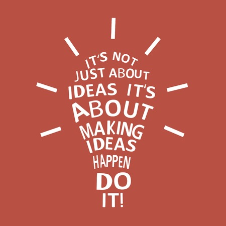 Light bulb with a motivation quote. Vector